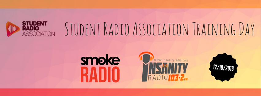Student Radio Association Training Day hosted by Insanity Radio and Smoke Radio